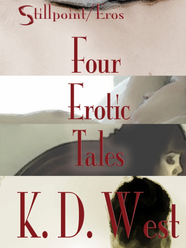 Four Erotic Tales by K.D. West
