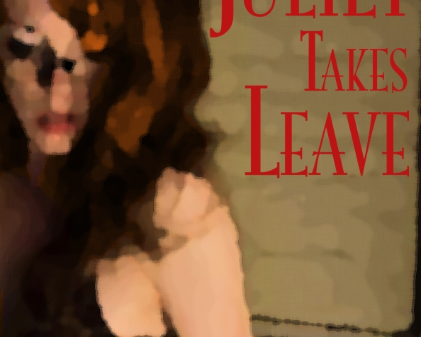 Juliet Takes Leave (FreeStory!)