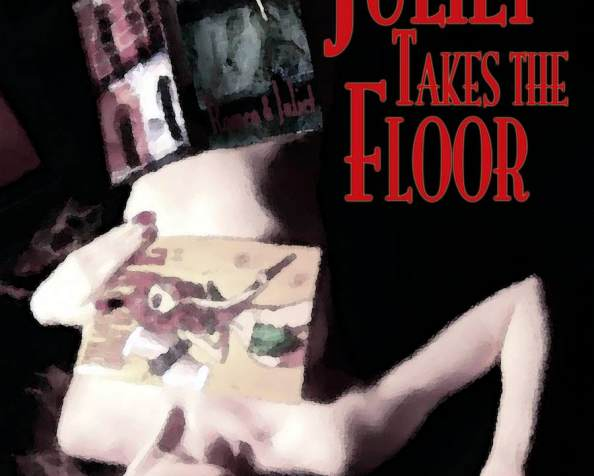 Out-take: Juliet Takes the Floor/Juliet Takes a Chance